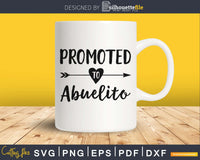 Promoted To Abuelito SVG digital cutting file