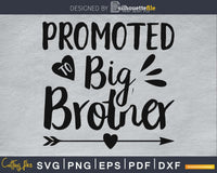 Promoted To Big Brother SVG Cutting print-ready file