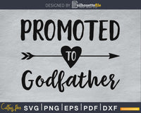 Promoted To Godfather SVG PNG digital cricut file