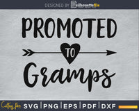 Promoted To Gramps SVG PNG Cutting Print-ready file