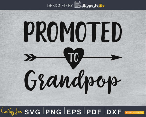 Promoted To Grandpop SVG PNG Cutting Printable file