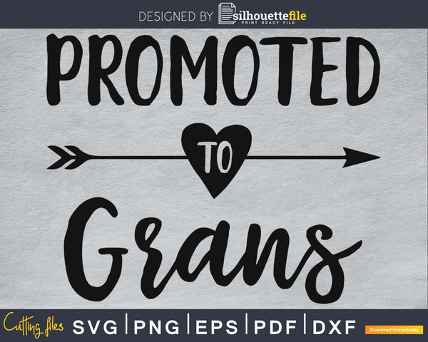 Promoted To Grans SVG digital cutting print-ready file