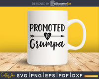 Promoted To Grumpa SVG PNG cricut printable file