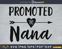 Promoted To Nana SVG PNG Cutting printable file