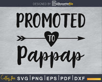 Promoted To Pappap SVG PNG digital printable file