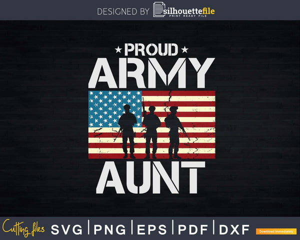 Proud Army Aunt With American Flag Svg Dxf T-shirt Design