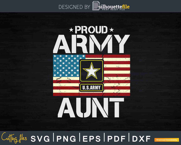 Proud Army Aunt With American Flag Svg T-shirt Design