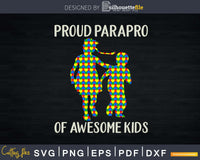 Proud Parapro Of Awesome Kids School Svg Dxf Png Cricut File