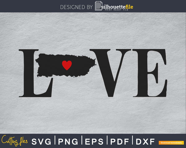 Puerto Rico PR Love Home Heart Native Map svg png cricut