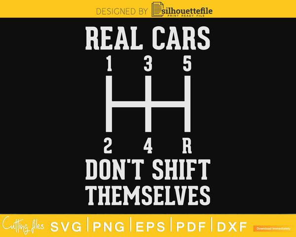Real Cars Don't Themselves Funny Auto Racing Mechanic svg