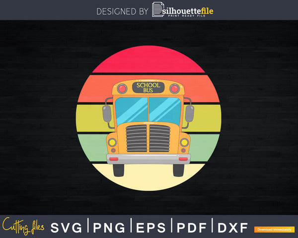 Retro School Bus-Bus Driver Gift-School Bus Svg Design Cut