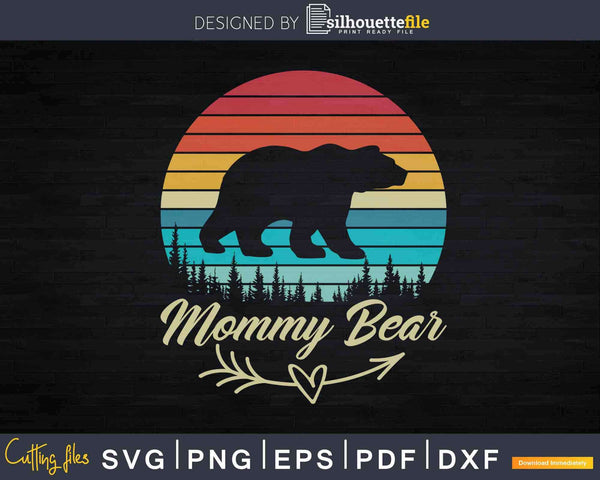 Retro Vintage Sunset Mommy Bear Camping Hiking Svg Dxf Cut