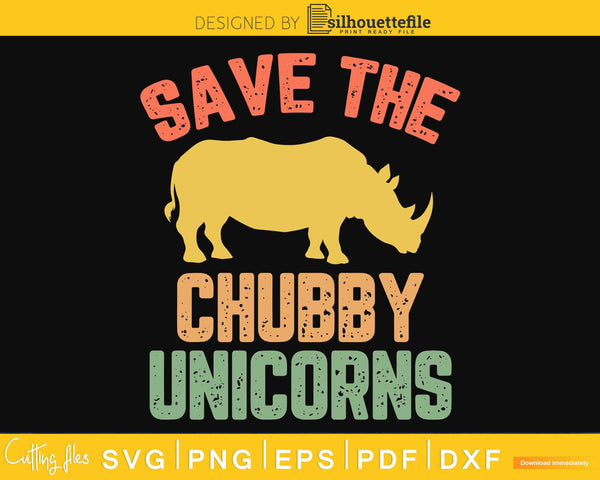Save the Chubby Unicorns Animal Rights craft svg cut design