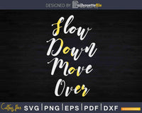 Slow Down Move Over Tow Truck Drivers Svg Dxf Png Cutting