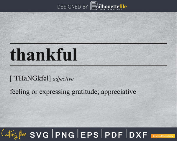 Thankful definition svg printable file