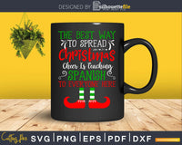 The best way to spread christmas cheer svg cricut files