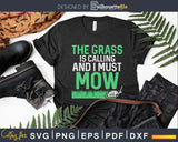 The Grass is Calling and I Must Mow Funny Lawn Landscaping