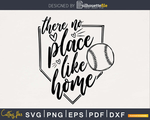 There No Place Like Home Baseball svg cutting cut digital