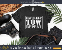 Tow Truck Driver Shirt Eat Sleep Repeat Svg Designs