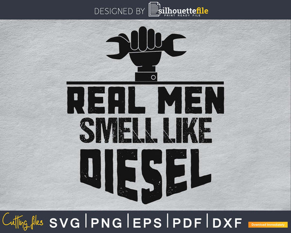Trucker Mechanic Farmer T Shirt Real Men Smell Like Diesel