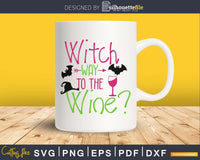 Witch Way to the Wine svg craft cut files