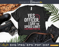 Yes Officer Speeding Shirt For Car Enthusiasts & Mechanics