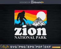 Zion National Park Utah Bigfoot Mountains Svg Shirt Designs