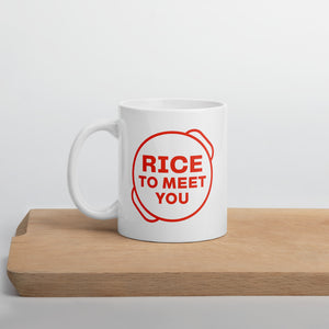 Rice To Meet You Mug