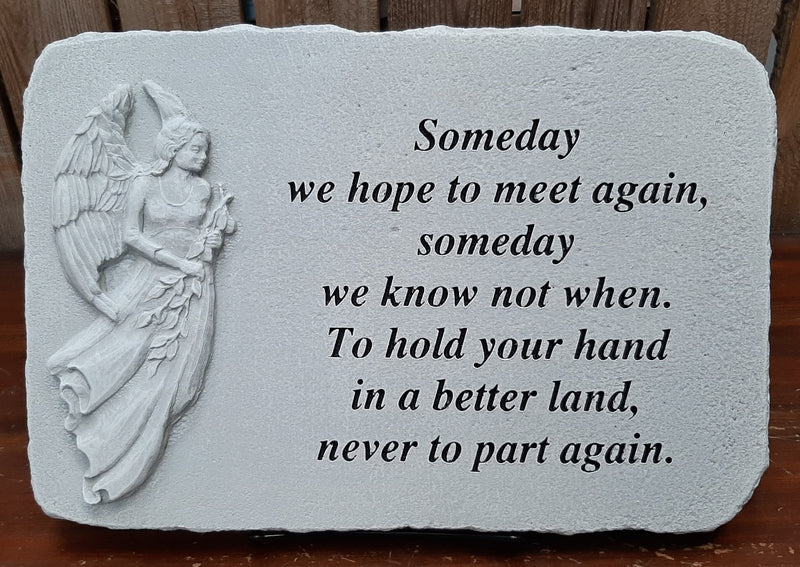 """Someday We Meet Again"" Stone Plaque"