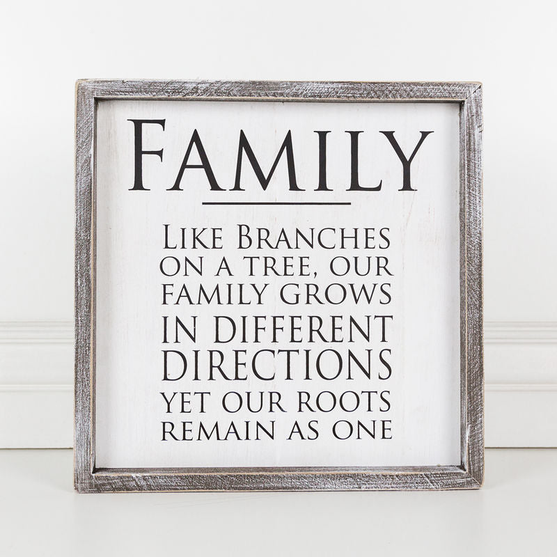 Family, Like Branches On Framed Sign