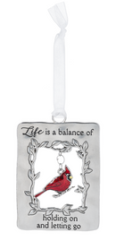 """Life"" Always in My Heart Cardinal Ornament"