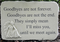 """Goodbyes Are Not Forever"" Stone Plaque"