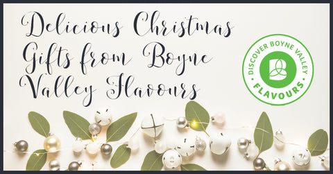 Delicious Christmas Gifts from Boyne Valley Flavours