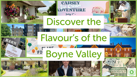 Discover all the Flavour's of the Boyne Valley this Summer