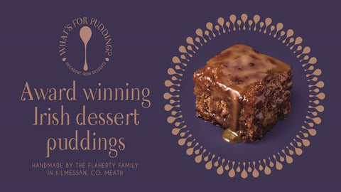 Meath based Mother & Son run company providing gorgeous home-made dessert puddings and delicious sauces.