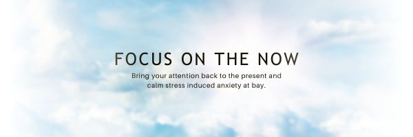 Focus On The Now This Stress Awareness Month