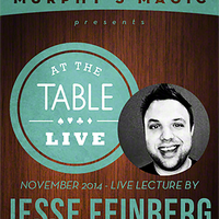 At the Table Live Lecture - Jesse Feinberg 11/5/2014 - video DOWNLOAD