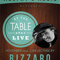 At the Table Live Lecture - Bizzaro 11/19/2014 - video DOWNLOAD