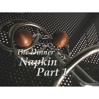 Dinner Napkin (excerpt from Extreme Dean #1) by Dean Dill - video DONWLOAD