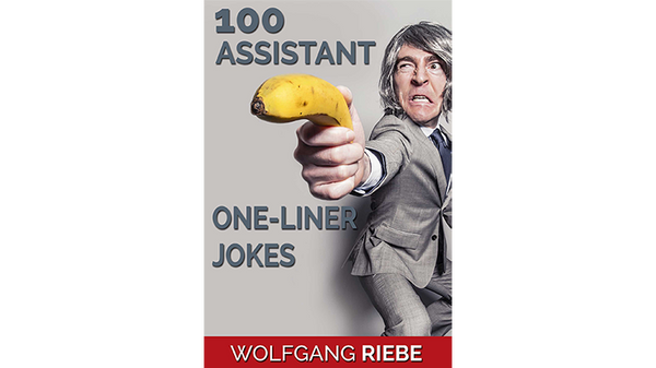 100 Assistant One-Liner Jokes by Wolfgang Riebe eBook DOWNLOAD