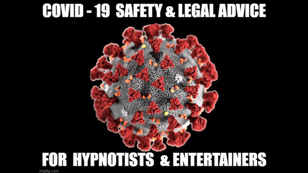 CORONAVIRUS SAFETY FOR STAGE-HYPNOTISTS, MAGICIANS & MENTALISTS by Jonathan Royle, Stuart