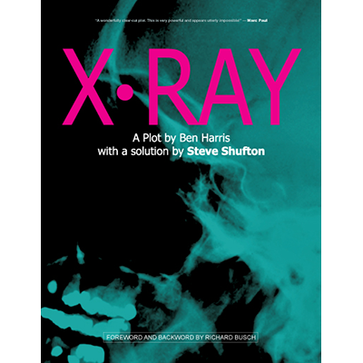 X-Ray by Ben Harris and Steve Shufton - Book