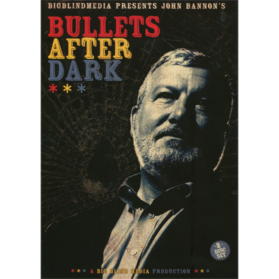 Bullets After Dark (2 download Set) by John Bannon & Big Blind Media