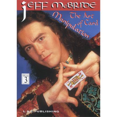 The Art Of Card Manipulation Vol.3 by Jeff McBride video DOWNLOAD