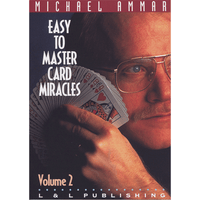 Easy to Master Card Miracles Volume 2 by Michael Ammar video DOWNLOAD