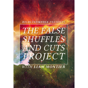 The False Shuffles and Cuts Project by Liam Montier and Big Blind Media