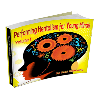 Mentalism for Young Minds Vol. 1  by Paul Romhany - eBook DOWNLOAD