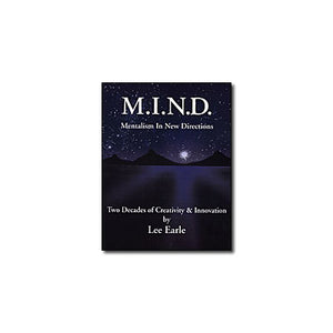 Mentalism In New Directions (M.I.N.D.)by Lee Earle - Book DOWNLOAD