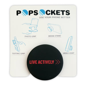 Live Actively PopSocket Grip