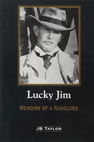 Lucky Jim - Memoirs of a Randlord